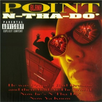 Point Blank – N-Tha-Do' (1997)