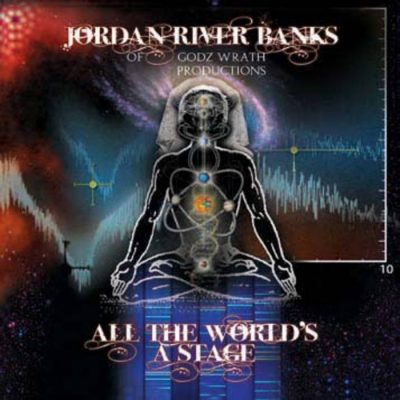 Jordan River Banks – All The World's A Stage (2009)
