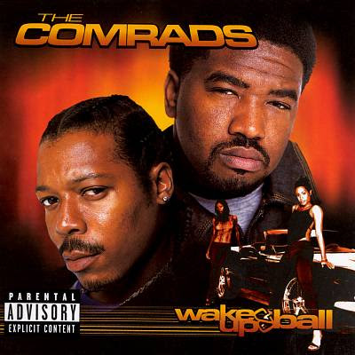 The Comrads – Wake Up & Ball (2000)