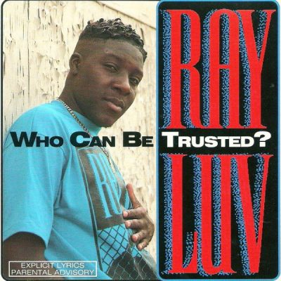 Ray Luv – Who Can Be Trusted? (1992)