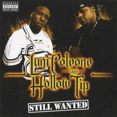 Luni Coleone & Hollow Tip – Still Wanted (2006)