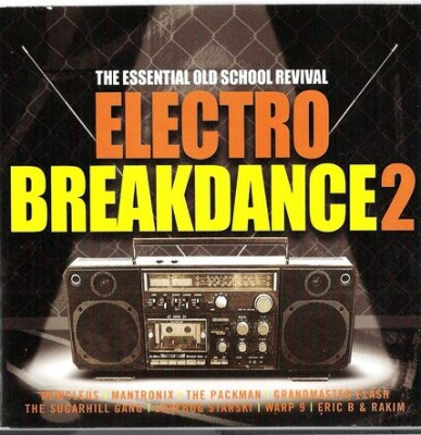VA – Electro Breakdance 2: The Essential Old School Revival (2002)