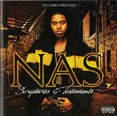 DJ Cobra Presents Nas – Scriptures & Testaments (2007)