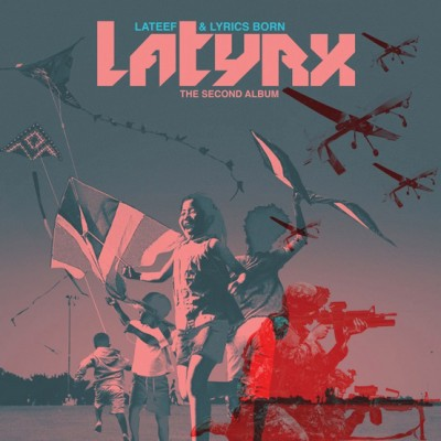 Latyrx – The Second Album (2013)
