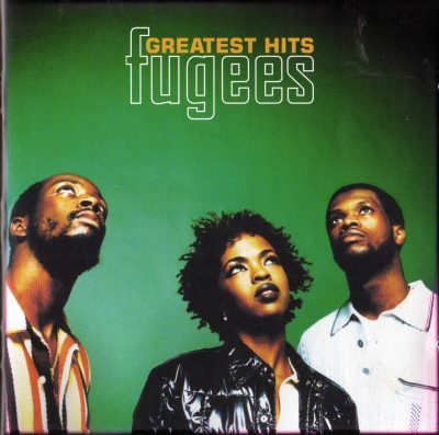 Fugees – Greatest Hits (2003)