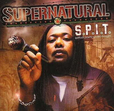 Supernatural – S.P.I.T. (Spiritual Poetry Ignites Thought) (2005)