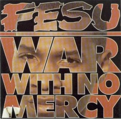 Fesu – War With No Mercy (1994)