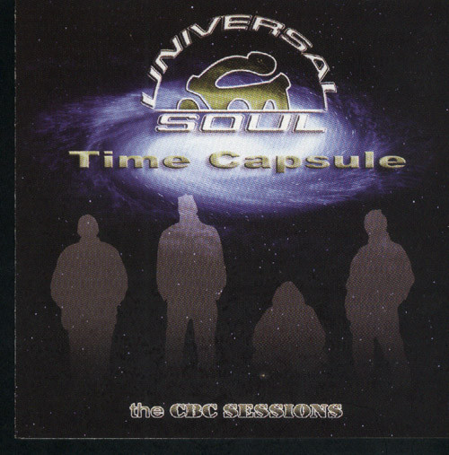 Universal Soul – Time Capsule: The CBC Sessions (2003)
