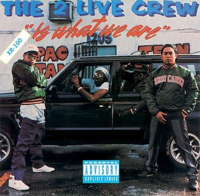 2 Live Crew – 2 Live Is What We Are (1986)