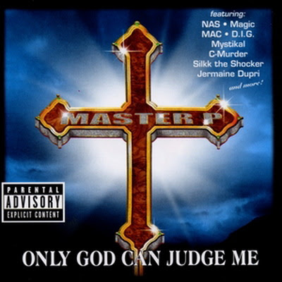 Master P – Only God Can Judge Me (1999)