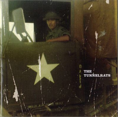 Tunnel Rats – The Tunnel Rats (2004)