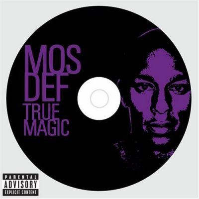Mos Def – True Magic (2006)