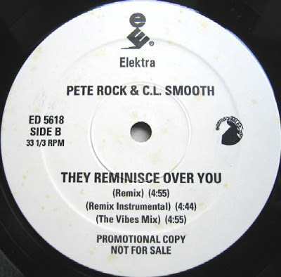 Pete Rock & C.L. Smooth – Straighten It Out / They Reminisce Over You (T.R.O.Y.) (1992)