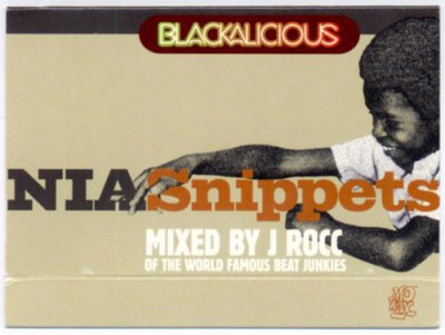 Blackalicious – NIA Snippets: Mixed By J-Rocc (1999)