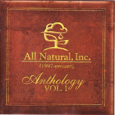 All Natural – Anthology Vol. 1 (1997-Present) (2006)
