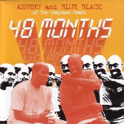 Asheru & Blue Black Of The Unspoken Heard – 48 Months (2003)
