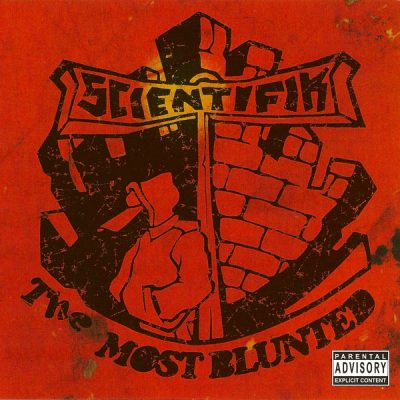 Scientifik ‎– The Most Blunted (1992-2006)