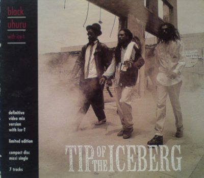 Black Uhuru With Ice-T – Tip Of The Iceberg (1992)