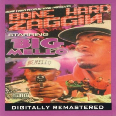Big Mello – Bone Hard Zaggin (1992-2007)