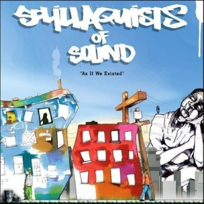 Sol.illaquists Of Sound – As If We Existed (2006)