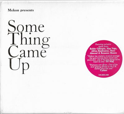 Mekon – Some Thing Came Up (2006)