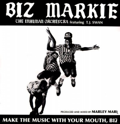 Biz Markie – Make The Music With Your Mouth Biz EP (1986-2006)