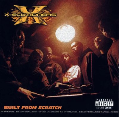 X-Ecutioners – Built From Scratch (2002)