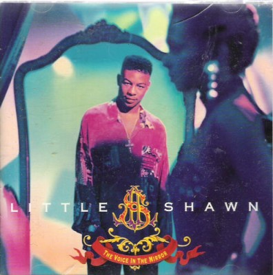 Little Shawn – The Voice In The Mirror (1992)