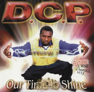 D.C.P. – Our Time To Shine (2000)