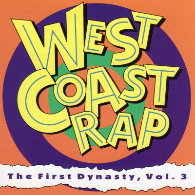Various – West Coast Rap – The First Dynasty, Vol. 3 (1992)
