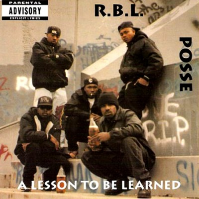 R.B.L. Posse – A Lesson To Be Learned (1992)