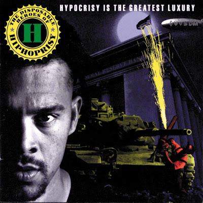 The Disposable Heroes Of Hiphoprisy – Hypocrisy Is The Greatest Luxury (1992)