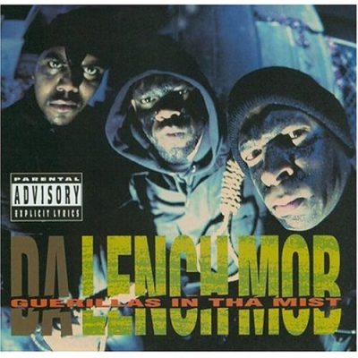 Da Lench Mob – Guerillas In Tha Mist (1992)