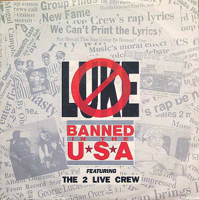 Luke & 2 Live Crew – Banned In The USA (1990)