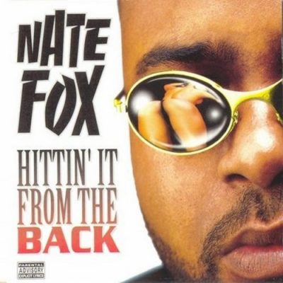 Nate Fox – Hittin' It From The Back (1997)