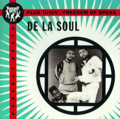De La Soul – Plug Tunin' / Freedon Of Speak (1988-1993)