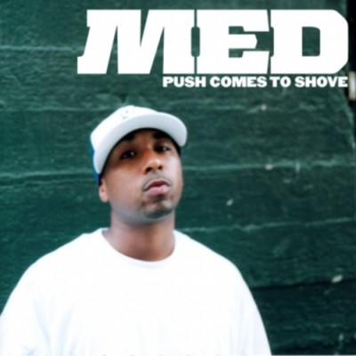 MED – Push Comes To Shove (2005)