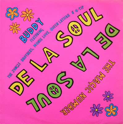 De La Soul – The Magic Number / Buddy (1989)