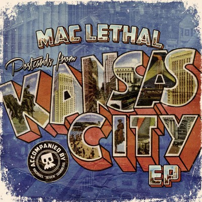 Mac Lethal – Postcards From Kansas City EP (2013)