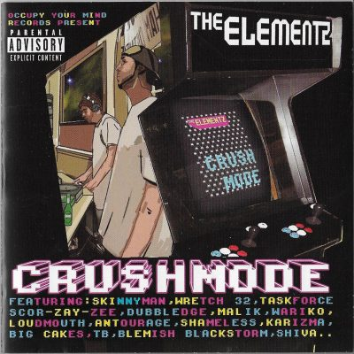 The Elementz – Crushmode (2008)