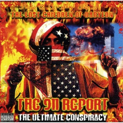 The Lost Children Of Babylon – The 911 Report: The Ultimate Conspiracy (2006)