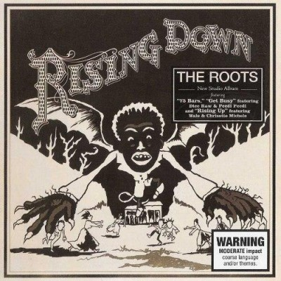 The Roots – Rising Down (2008)