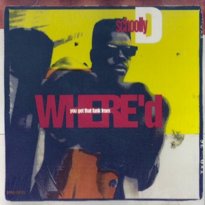 Schoolly D – Where'd You Get That Funk From (1991)