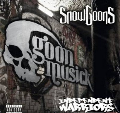Snowgoons – Independent Warriors: Goon MuSick Compilation (2015)