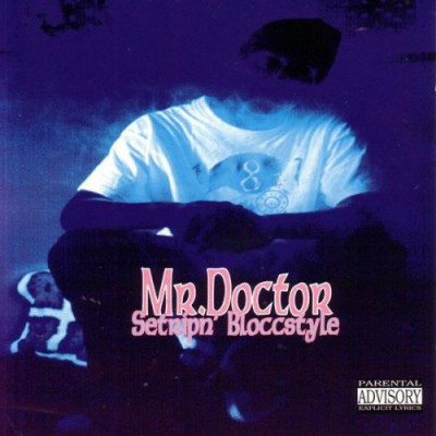 Brotha Lynch Hung Presents Mr. Doctor – Setripn' Bloccstyle (1995)