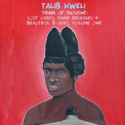 Talib Kweli – Train of Thought: Lost Lyrics, Rare Releases & Beautiful B-Sides Vol. 1 (2015)