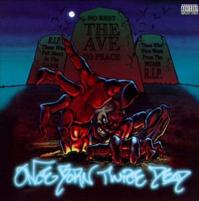 The Ave – Once Born Twice Dead (1996)