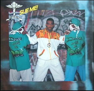 Doctor Ice – Sue Me! / Word Up Doc! (1989)