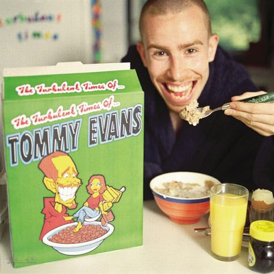 Tommy Evans – The Turbulent Times Of (2004)