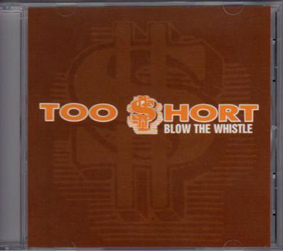 Too Short – Blow The Whistle (2006)